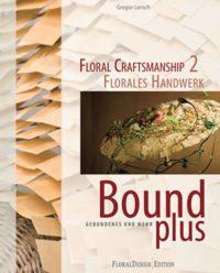 Floral Craftsmanship 2
