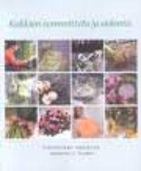 Kukkien sommittelu ja sidonta – floristiikan oppikirja