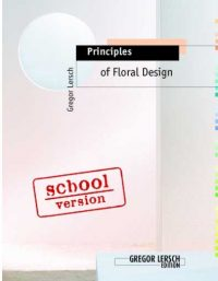 Principles of Floral Design – School version