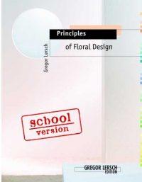 Principles of Floral Design – School version