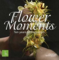 Life 3 – Flower Moments – Ten years of inspiration